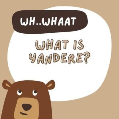 What is Yandere